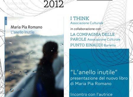 """Presentazione del libro """"L'anello inutile"""" di Maria Pia Romano"""